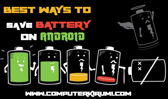Best Ways To Save Battery On Android And Reduce Heat