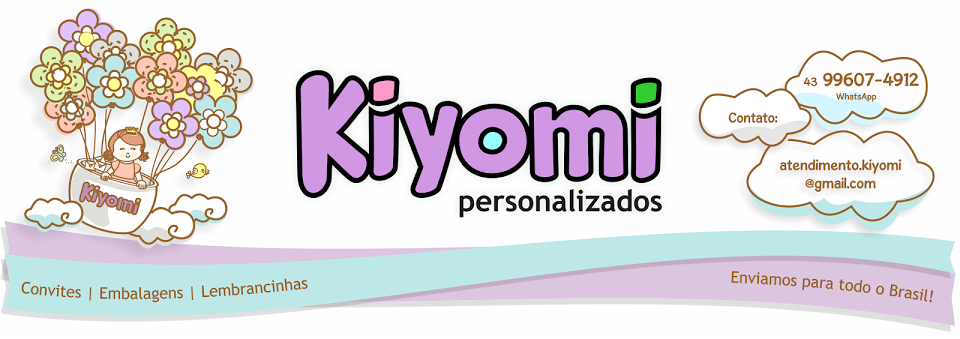 Kiyomi Personalizados   Depoimentos