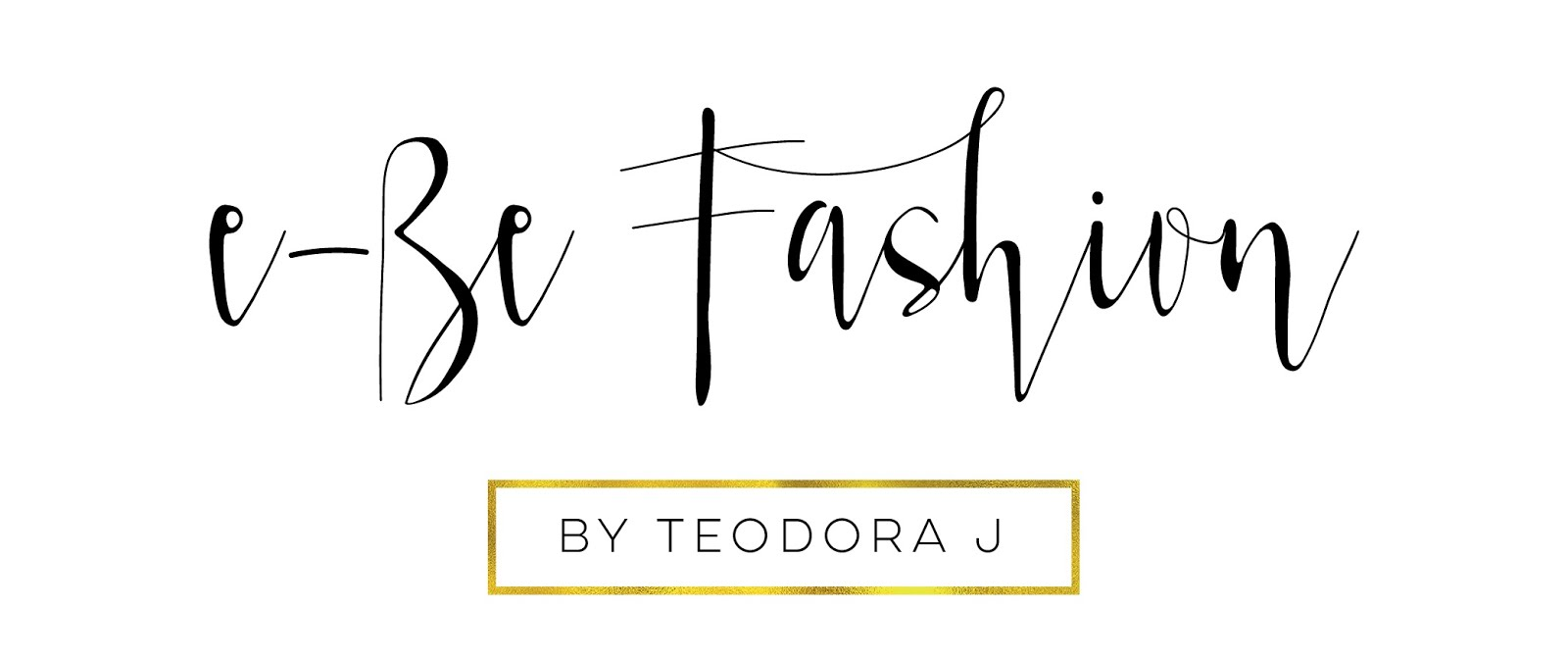 e-Be Fashion | Fashion, Beauty & Lifestyle blog