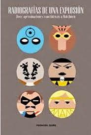 Radiografías de una Explosión: Doce aproximaciones a Watchmen
