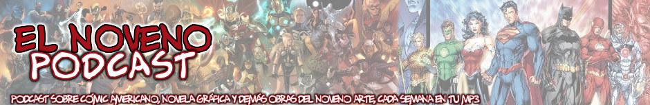 El Noveno Podcast. Cómic americano, europeo y manga