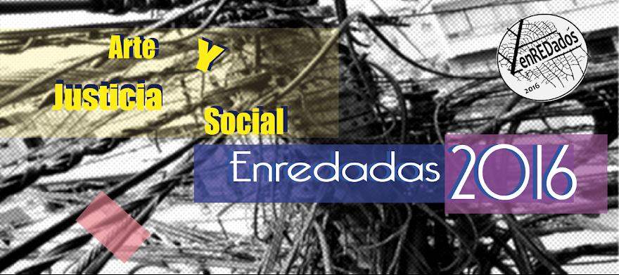 .........Proyecto Exposiciones enREDadas I-II-III-IV