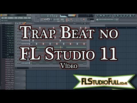 Trap Beat no FL Studio 11 [www.FLStudioFull.com]