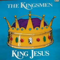 The Kingsmen Quartet-King Jesus-