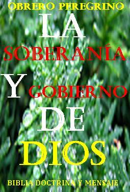 LA SOBERANÍA Y GOBIERNO DE DIOS