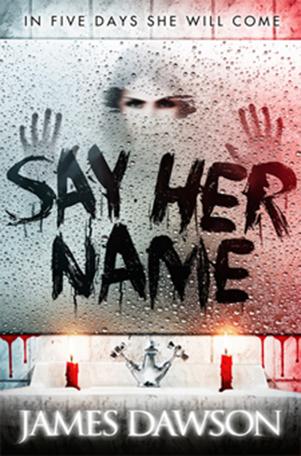 Say Her Name James Dawson