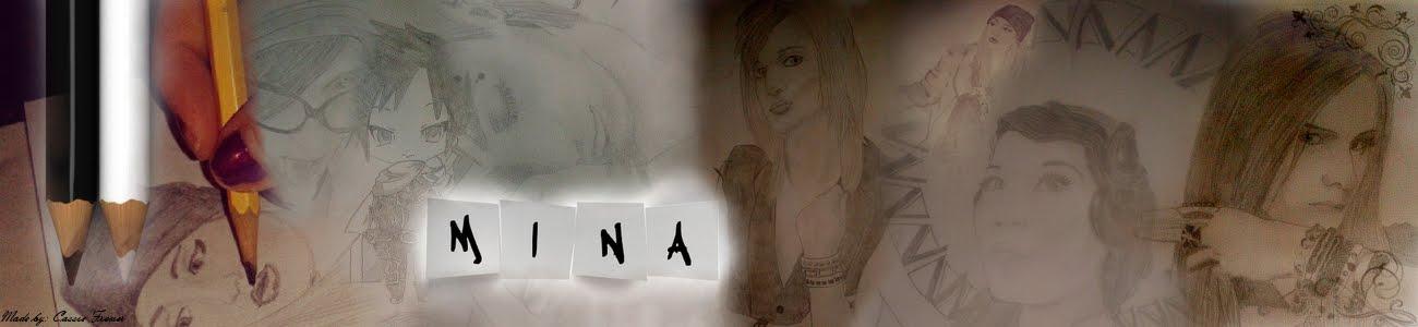 Mina's Art ♪♫