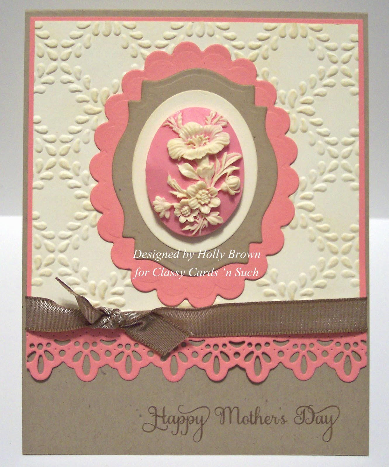 Classy cards 39 n such floral cameo for mother 39 s day for Classy mothers day cards