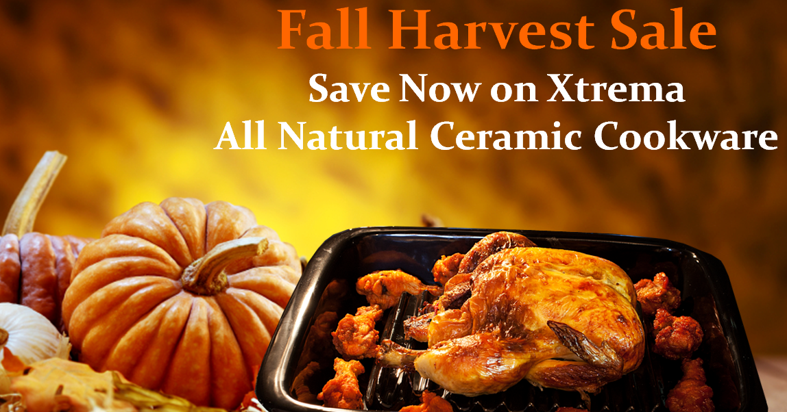 Xtrema Healthy Cookware Xtrema Fall Harvest Cookware Sale