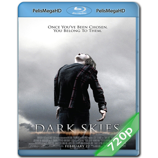 DARK SKIES: LOS ELEGIDOS (2013) 720P HD MKV ESPAÑOL LATINO