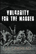 Vulgarity For the Masses - Now On Sale!