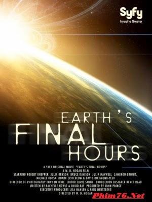 Trái Đất Giờ Cuối Cùng - Earth&#39s Final Hours