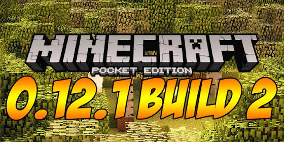 Minecraft PE 0.12.1 Build 2