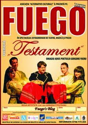 "<i>9 - 20 mai 2014 - FUEGO - Turneul national extraordinar: ""TESTAMENT""</i>"