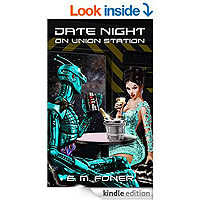 Date Night on Union Station (EarthCent Ambassador Book 1) by E. M. Foner