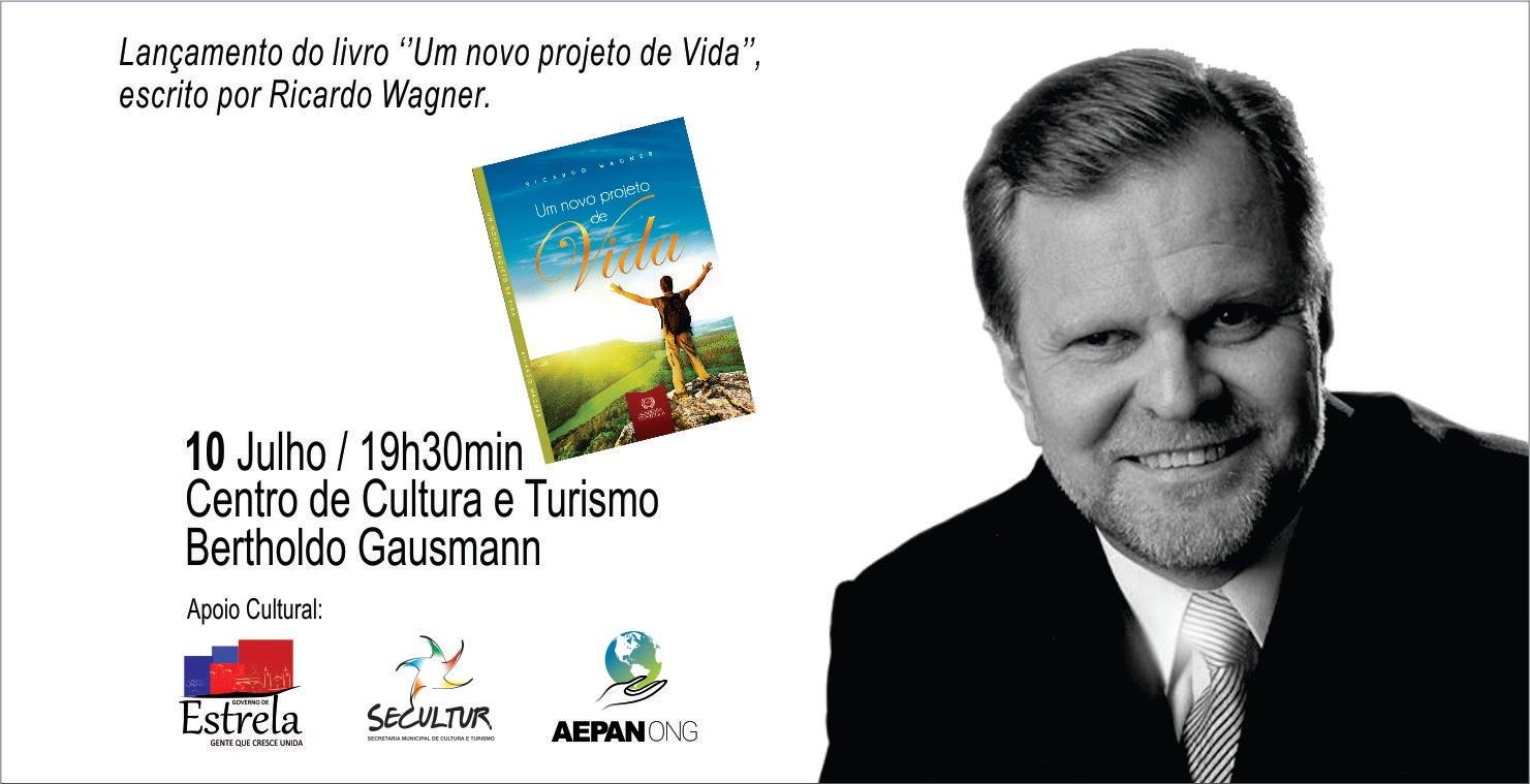 """O Líder comunitário, político e empresarial Ricardo Wagner lança o livro """"Um Novo Projeto de Vida"""""""