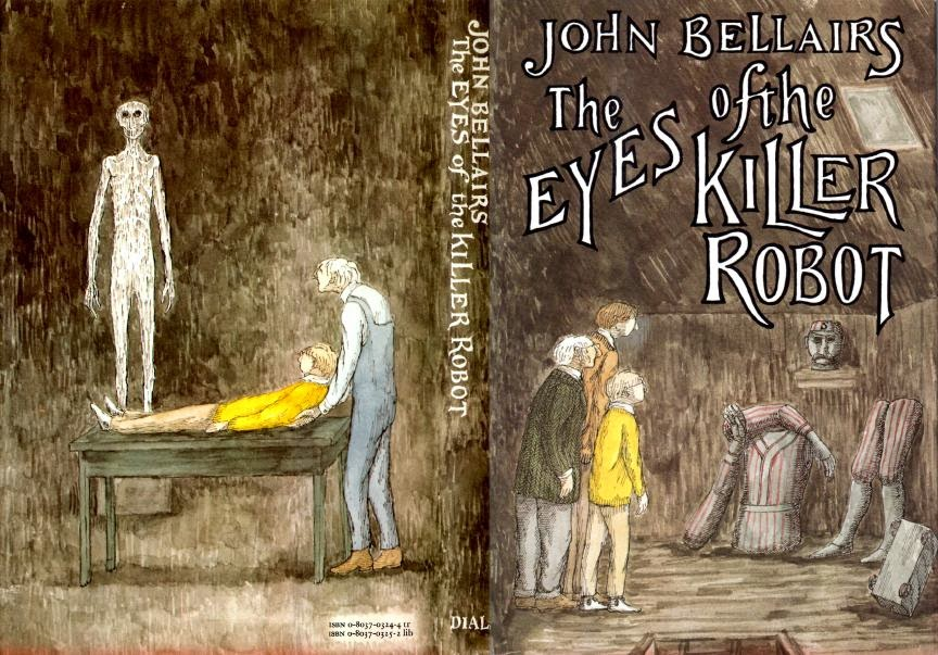The Eyes of a Killer Robot by John Bellairs with artwork by Edward Gorey