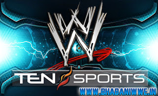 WWE India » RAW - Episode #1045 (June 10, 2013) & SmackDown! - Episode #721 (June 14, 2013) Schedule/Timing For The Indian Subcontinent (TEN SPORTS)