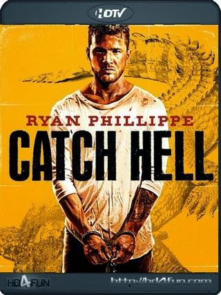 Watch Catch Hell Movie (2014) Online Free