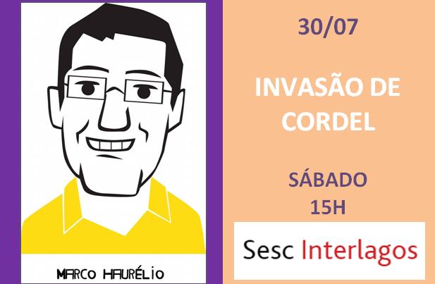 Invasão de Cordel com Marco Haurélio
