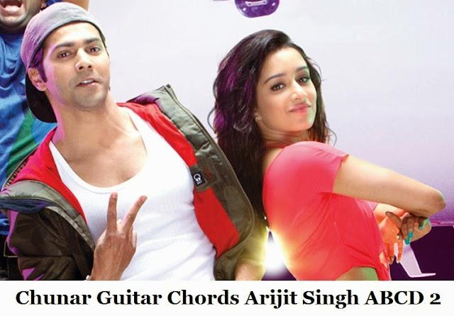 Chunar Guitar Chords Arijit Singh ABCD 2
