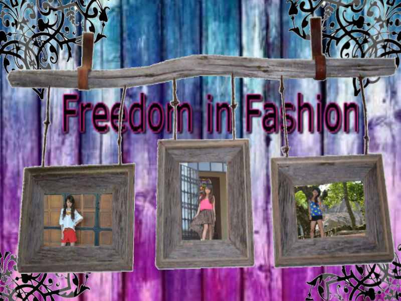 Freedom in Fashion