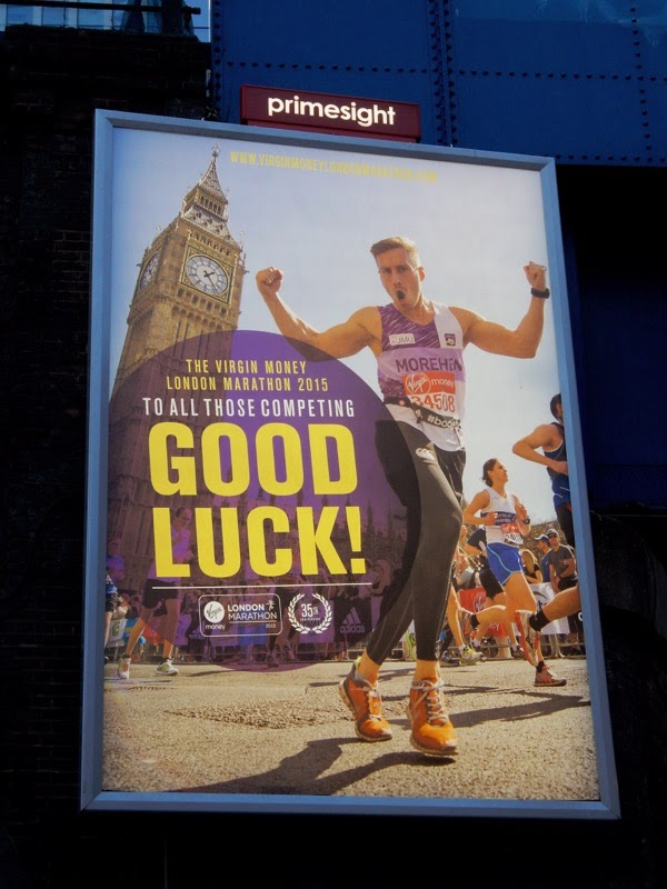 2015 London Marathon Good Luck billboard