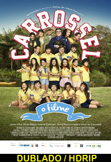 Assistir Carrossel – O Filme Nacional 2015