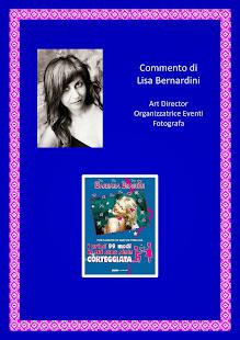 Commento di Lisa Bernardini, Art Director, Organizzatrice Eventi e Fotografa