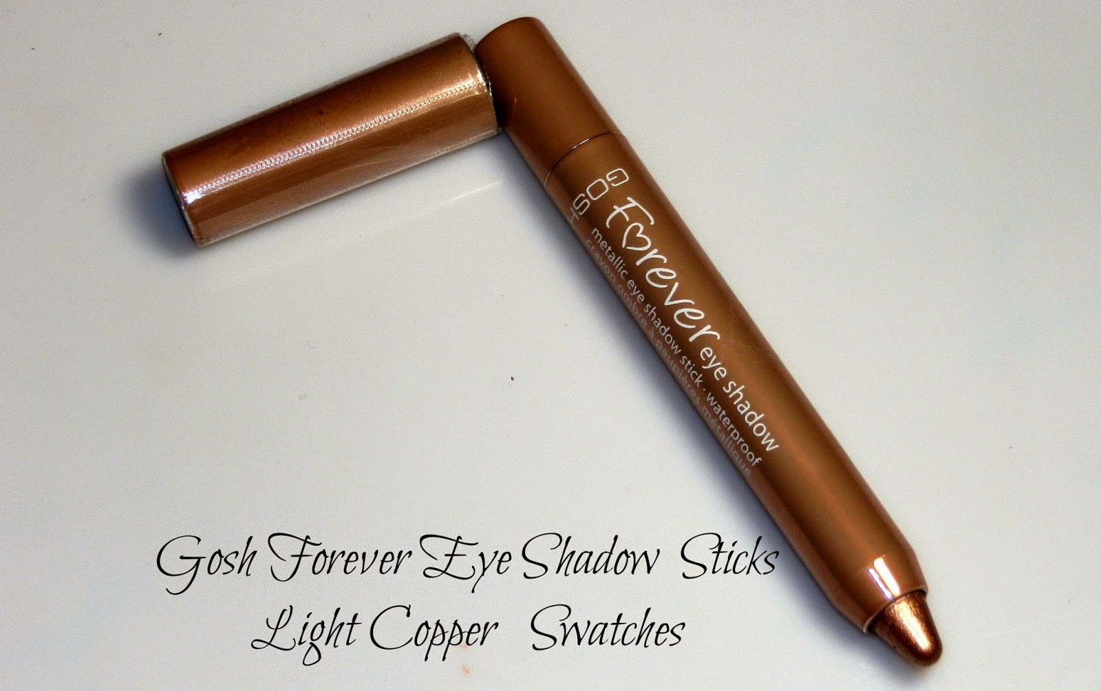 Gosh Forever Eye Shadow Sticks Light Copper Swatches