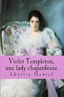 http://leden-des-reves.blogspot.fr/2015/05/violet-templeton-une-lady-chapardeuse.html