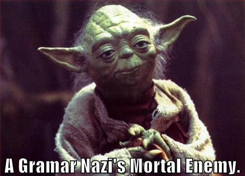 grammar_nazi_worst_enemy.jpg