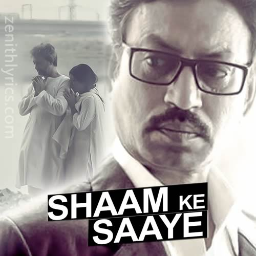 Shaam Ke Saaye from Talvar