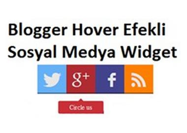 Blogger Hover Efekli Sosyal Medya Widget
