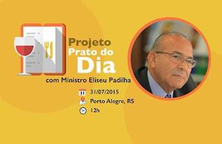 PMDB de Porto Alegre retoma Prato do Dia com palestra do ministro da Aviação Civil, Eliseu Padilha