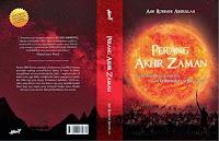 Resensi Buku Islam - Perang Akhir Zaman : Suatu Kepastian Yang Akan Tiba, Demi Damai di Bumi