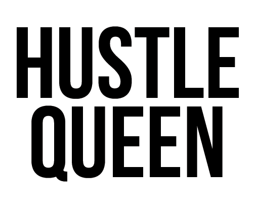The Hustle Queen