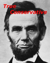 True Conservative, Abraham Lincoln, Capitalism, Doing Right