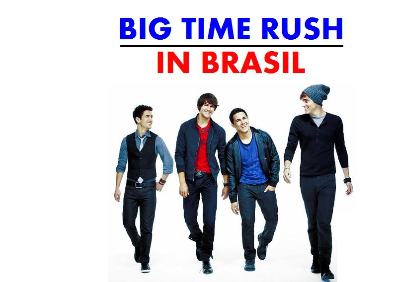 Big Time Rush in Brasil