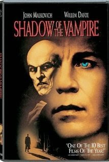 Shadow of The Vampire - A Sombra do Vampiro