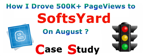 How I Drove 500K+ PageViews To SoftsYard On August