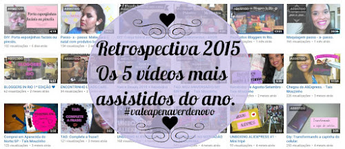 Retrospectiva 2015, sim 2015 rs #valeapenaverdenovo.