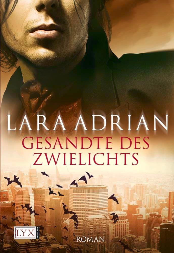 http://www.amazon.de/Gesandte-Zwielichts-Lara-Adrian/dp/3802581865/ref=sr_1_1?ie=UTF8&s=books&qid=1264361390&sr=1-1