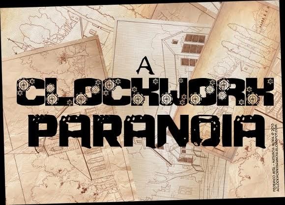 A Clockwork Paranoia