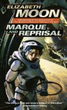 Marque and Reprisal - Elizabeth Moon