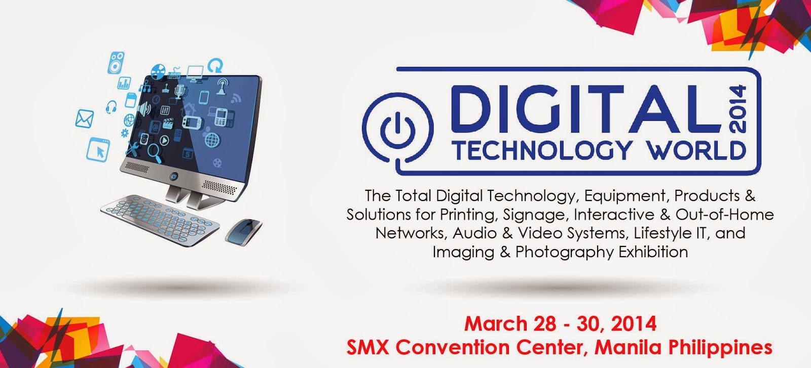 Digital Technology World 2014 at SMX Convention Center