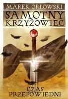http://www.matras.pl/samotny-krzyzowiec-czas-przepowiedni,p,235852