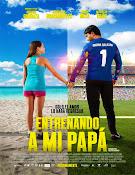 Entrenando a mi papá (2015) [Latino]