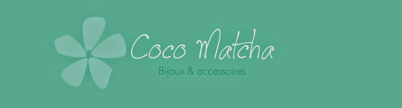 . . . COCO MATCHA . . .