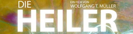 DIE HEILER - Der Film + HEILE DICH SELBST - Der Film